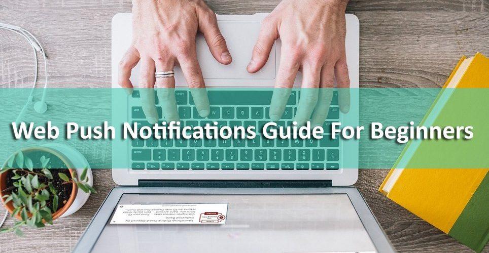 web push notification guide