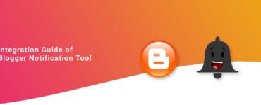 blogger-notifications-tool