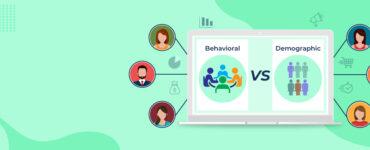 Behavioral-vs-demographic-segmentation